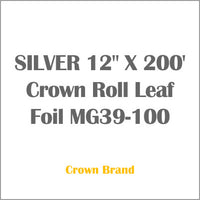 "SILVER 12"" X 200' Crown Roll Leaf Foil MG39-100"