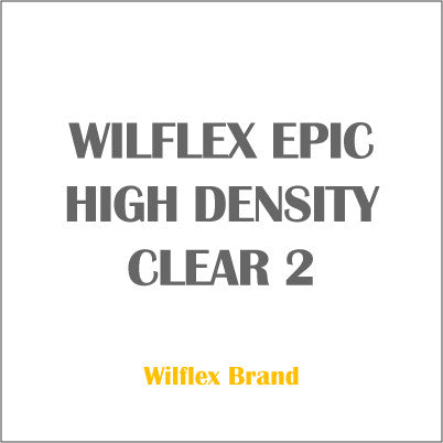 WILFLEX EPIC HIGH DENSITY CLEAR 2