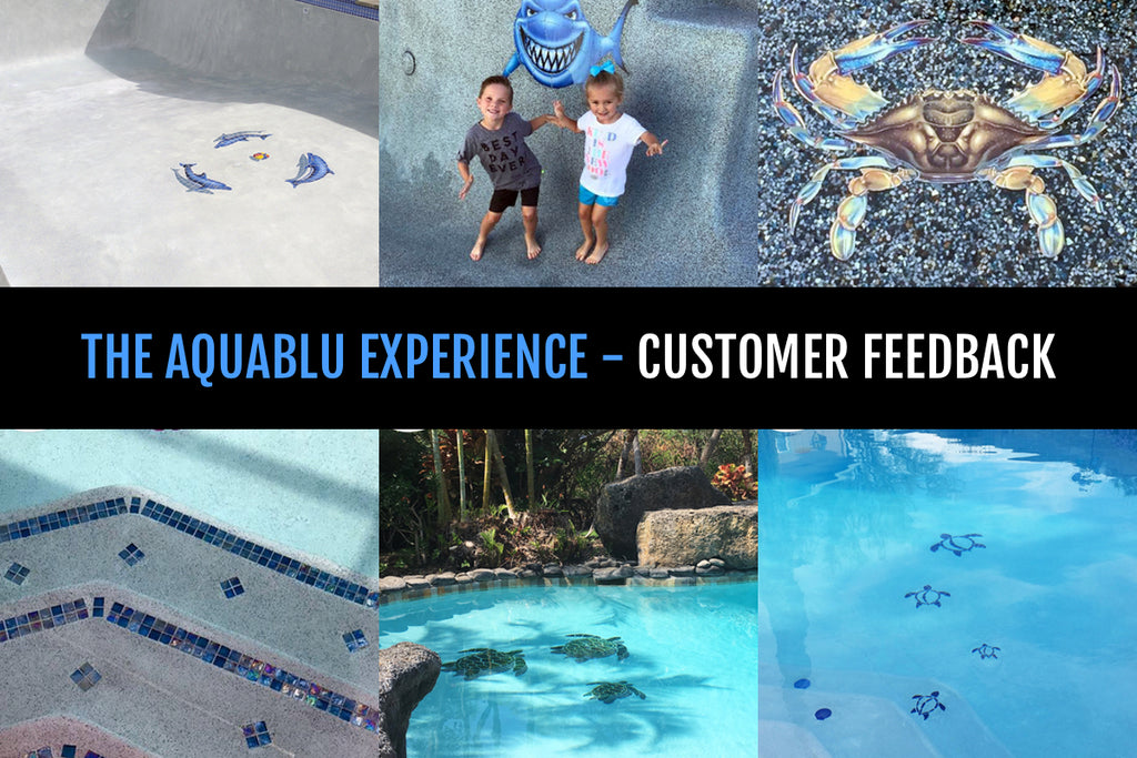 HERE'S WHAT CUSTOMERS ARE SAYING ABOUT AQUABLU MOSAICS