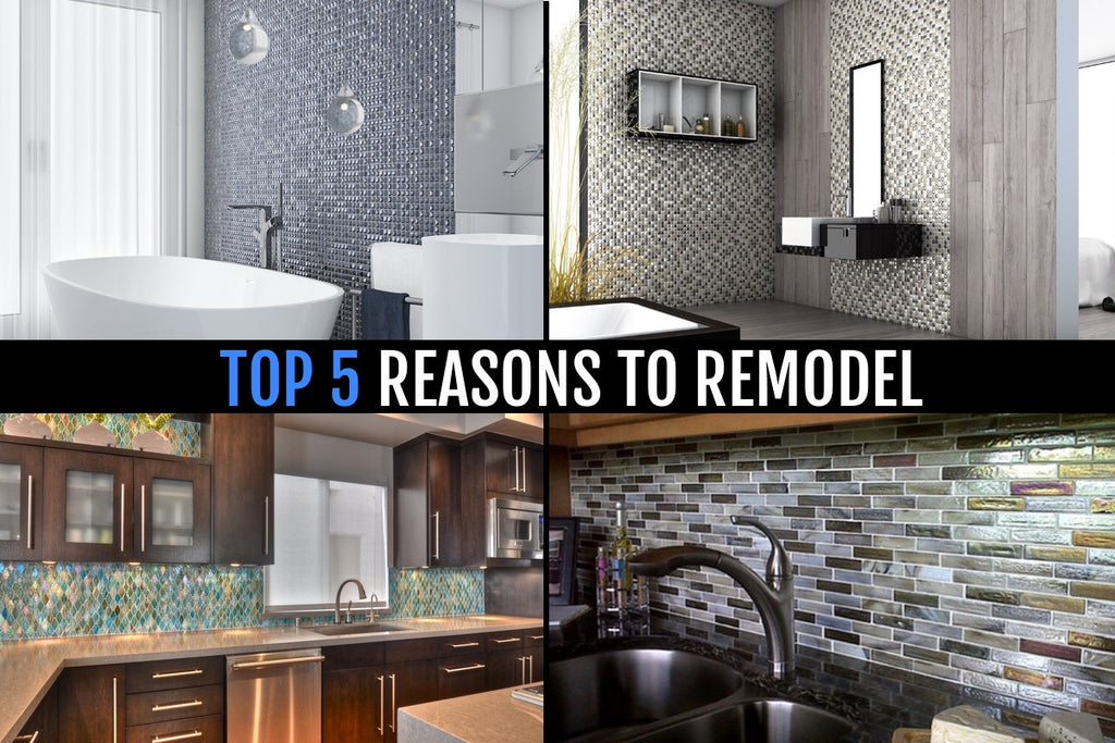 TOP 5 REASONS TO REMODEL YOUR KITCHEN OR BATHROOM