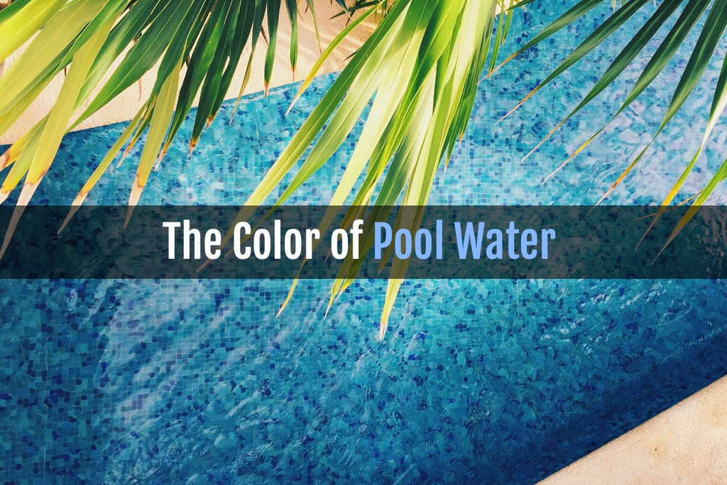 Pool Tiles & The Color of Pool Water