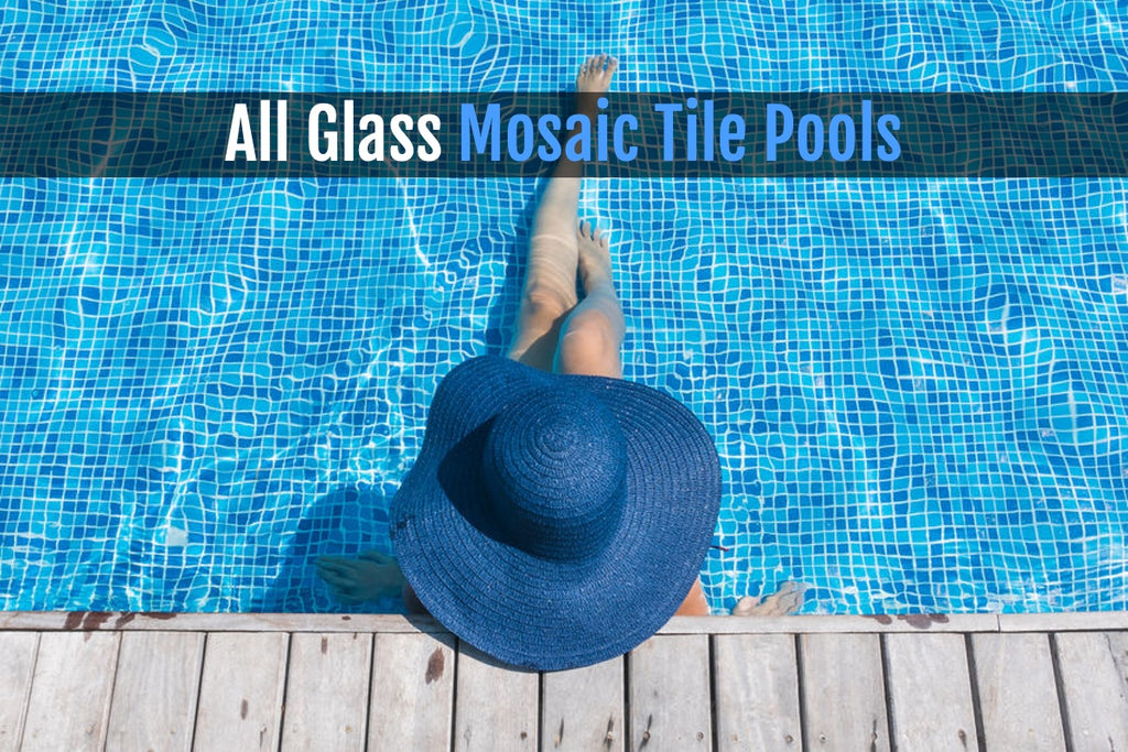 All Glass Mosaic Tile Pools:  It's More Affordable Than You Think!