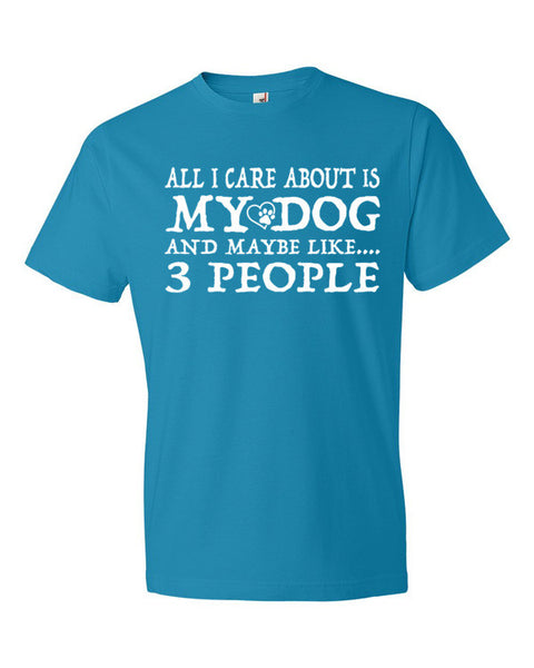 Short sleeve  ALL I CARE ABOUT DOG t-shirt