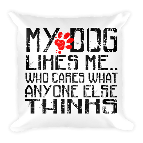 """MY DOG LIKES ME"" Pillow - BD Luxe Dogs & Supplies"