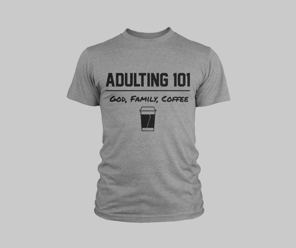 Adulting Coffee Tee