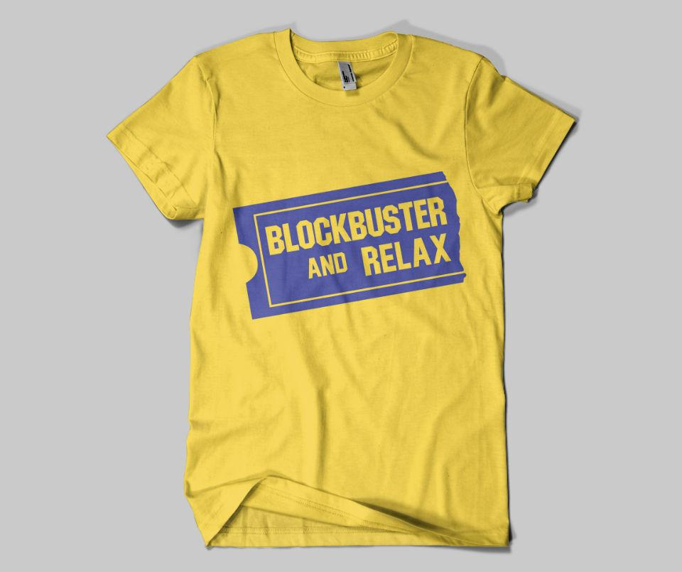 Blockbuster and Relax Tee
