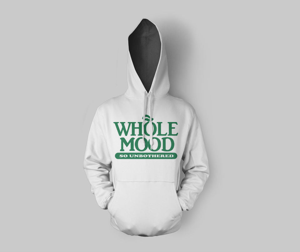 Whole Mood Hoodie