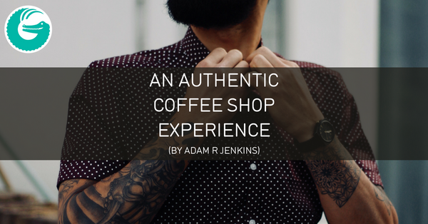 An authentic coffee shop experience by Adam R Jenkins