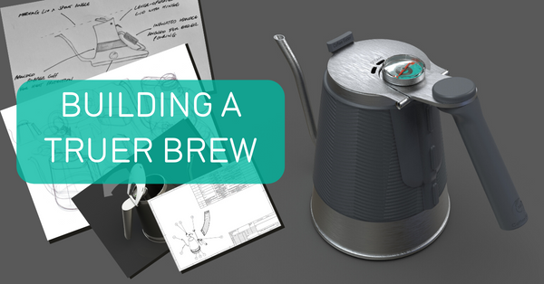 Building a truer brew - the story of the True Brew kettle
