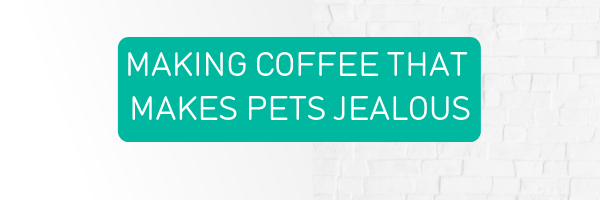Coffee Gator guide to making coffee that makes pets jealous