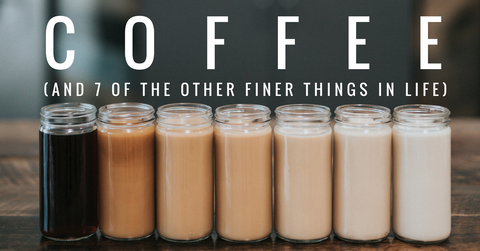 Coffee and 7 of the other finest things in life - Coffee Gator blog