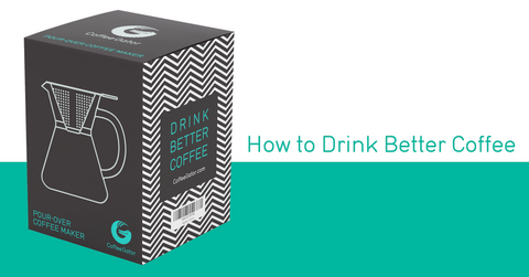 How to drink better coffee