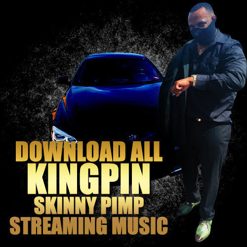 Kingpin Skinny Pimp & The Gimisum Family Digital Downloads