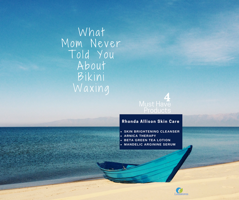 What mom never told you about bikini waxing