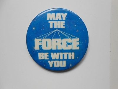 Star Wars rare May the Force Be with You  3x3 button 1981