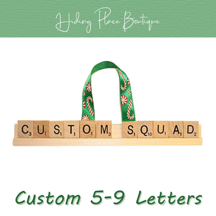 Custom Squad Name 5 - 9 Letter Ornament