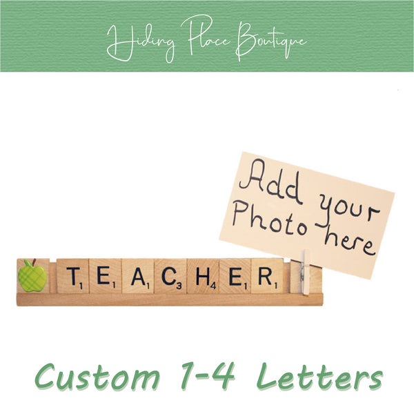 Custom Teacher Name 1 - 4 Letter Photo Holder