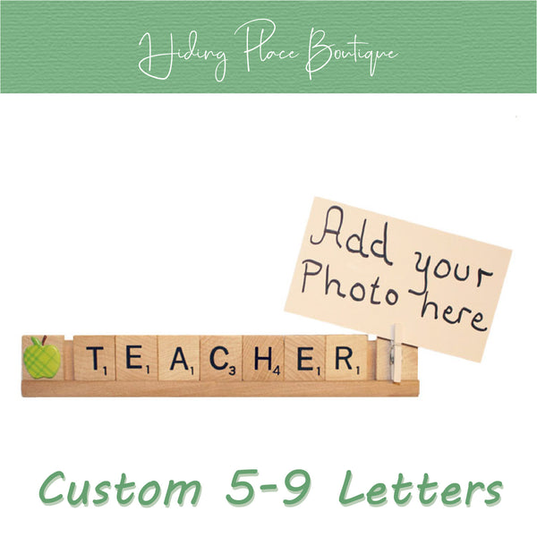 Custom Teacher Name 5 - 9 Letter Photo Holder