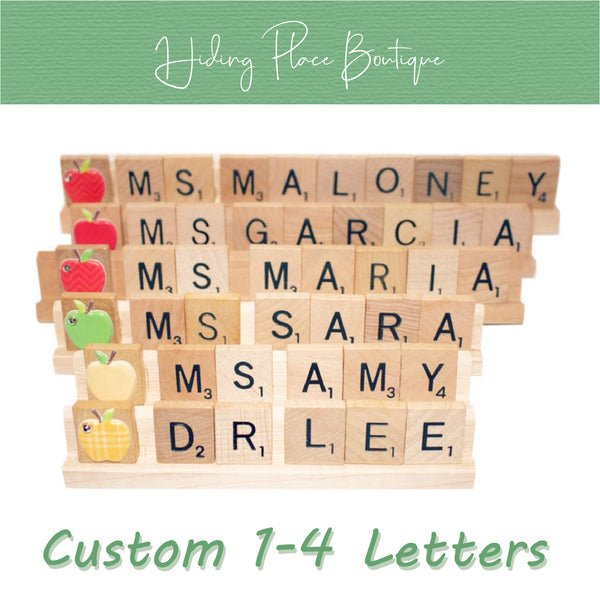 Custom Teacher Name 1 - 4 Letter Name Plate