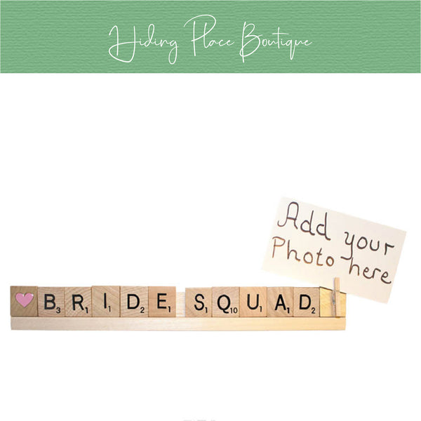 Bride Squad Photo Holder