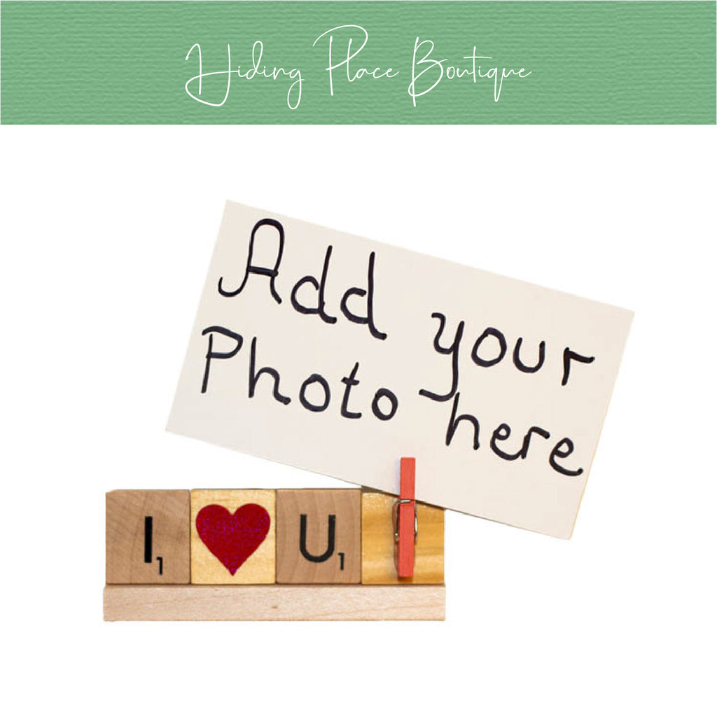I Love You Photo Holder