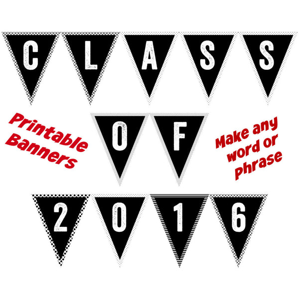 Class of 2020 Banner (Customizable) - DIY Printables