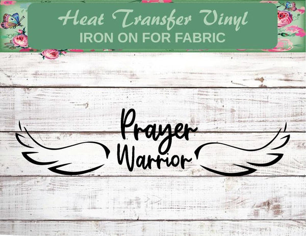 Prayer Warrior - Christian Inspiration Heat Transfer Vinyl Decal