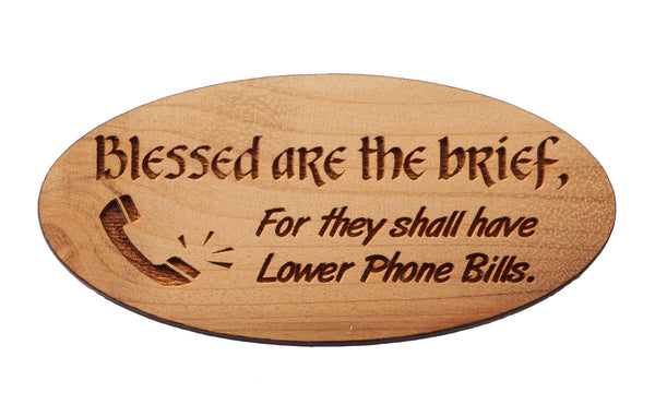 Blessed Are The Brief Magnet