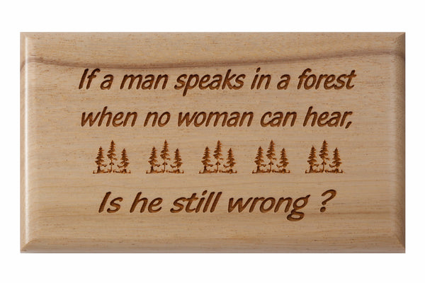 Man Speaks In A Forest Desk or Wall Plaque 3 x 5""