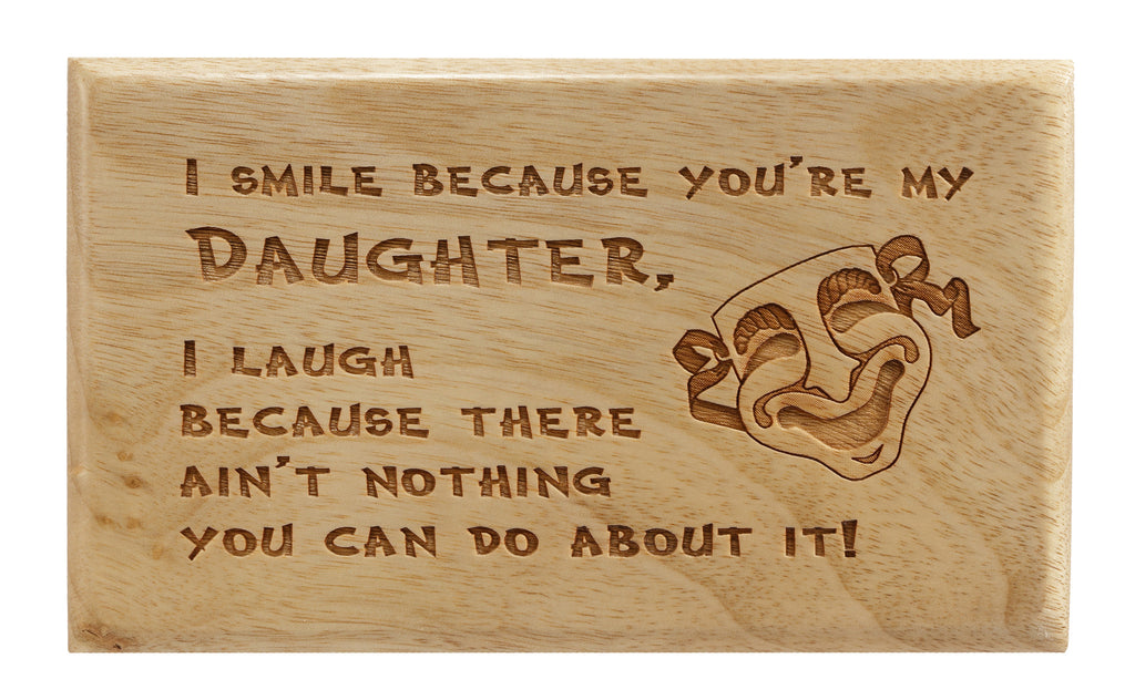 You're My Daughter Desk or Wall Plaque 3 x 5""