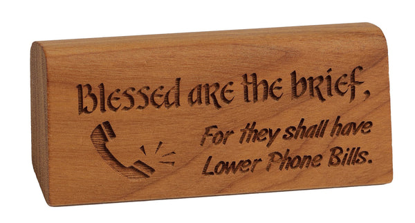 Blessed are the Brief Desk Plaque
