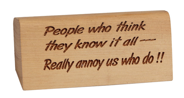 Know It All Desk Plaque