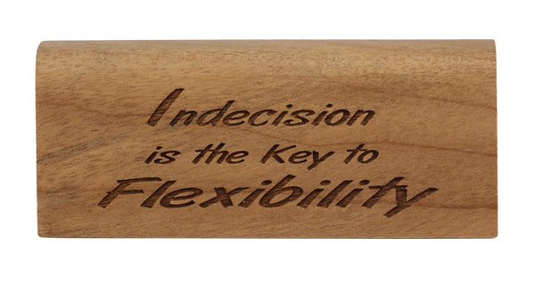 Indecision Desk Plaque
