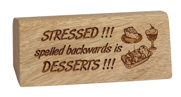 Stressed Desk Plaque