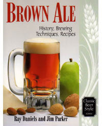 Brown Ale by Ray Daniels and Jim Parker - Barley & Vine