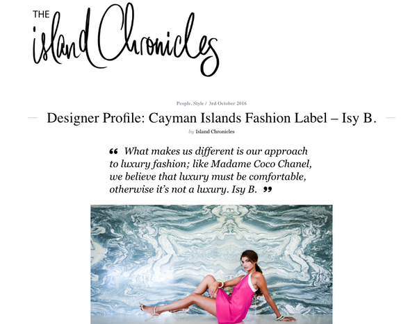 Isy B. Feature in the Island Chronicles Luxury Fashion & Travel Magazine