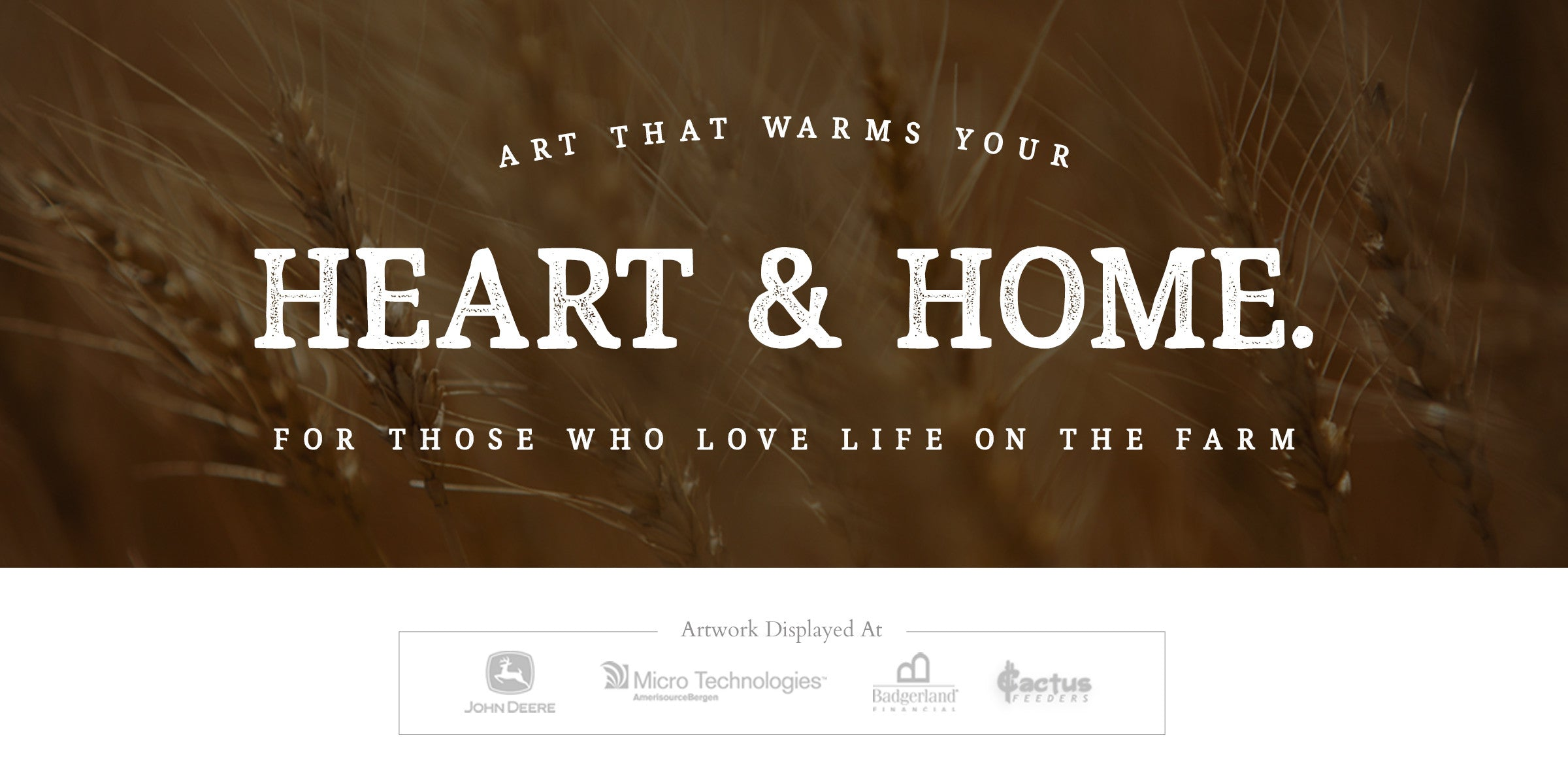 Art that Warms Your Heart & Home