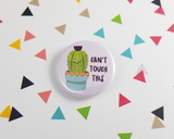 Can't Touch This Cactus Button or Magnet