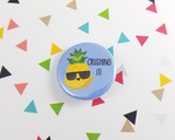 Crushing It Pineapple Button or Magnet