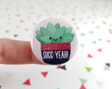 Succ Yeah! Button or Magnet