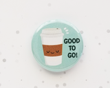 Hot Coffee Button or Magnet