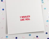 Whale Like You Card