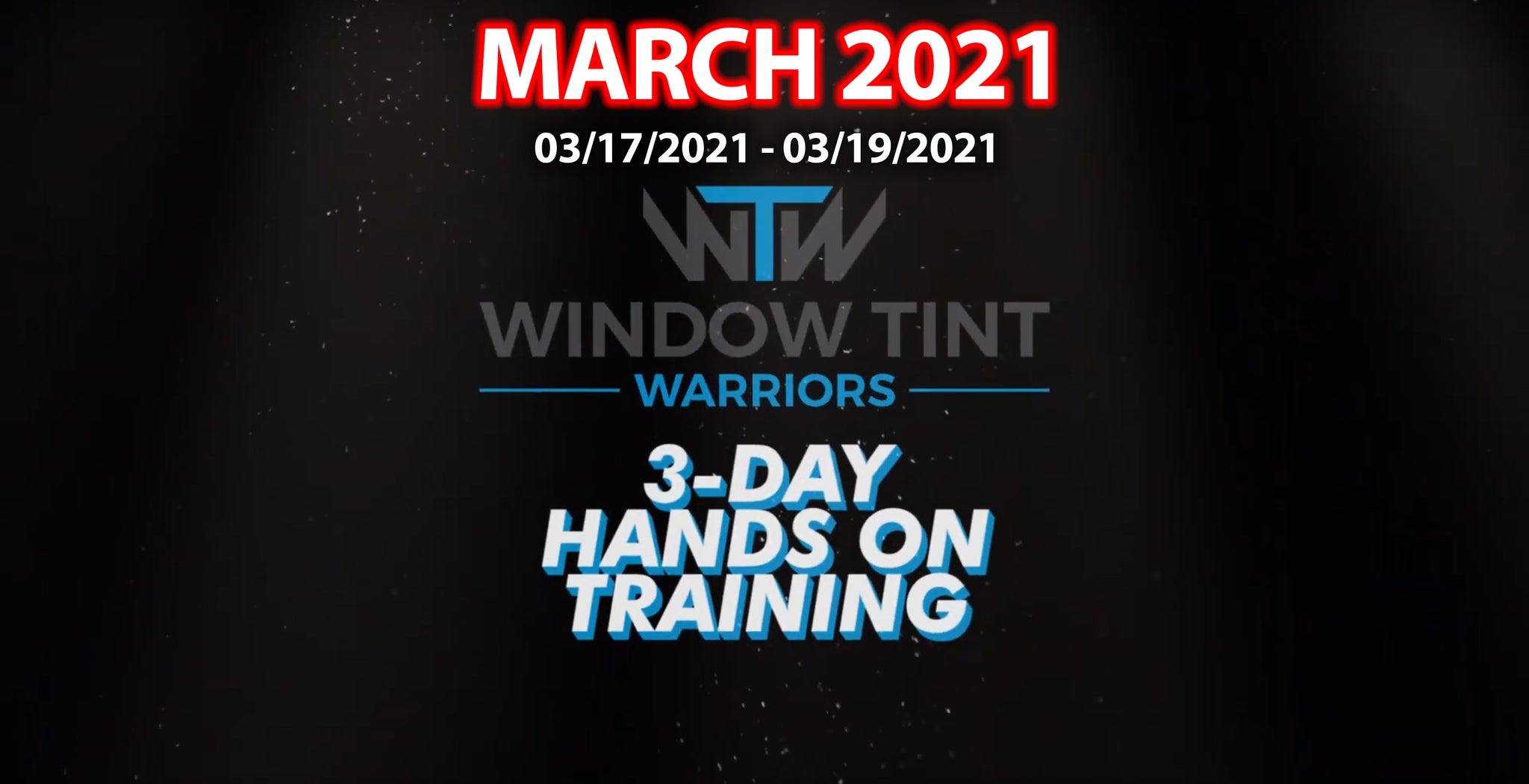 3-Day Hands On Automotive Tinting Training - March 17th, 2021 - Discounted