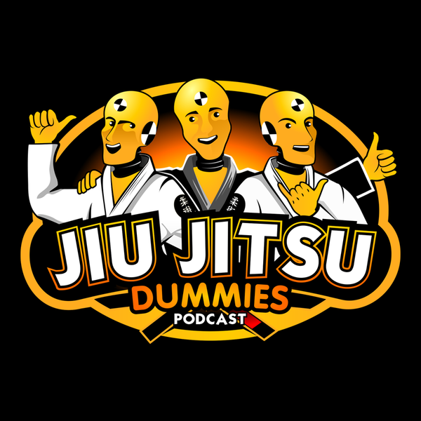 Jiu Jitsu Dummies Podcast