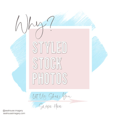 Designed image for Blog Post - Why Styled Stock Photos? - Let Us Show You!