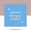 WM My Heart Belongs To The Sea