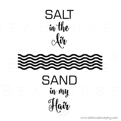 WM EXCLUSIVE USE Salt In The Air Wave Pattern Sand In My Hair Black Text Square Size