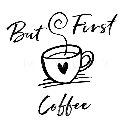 WM But First Coffee Black Text Cup Square Size