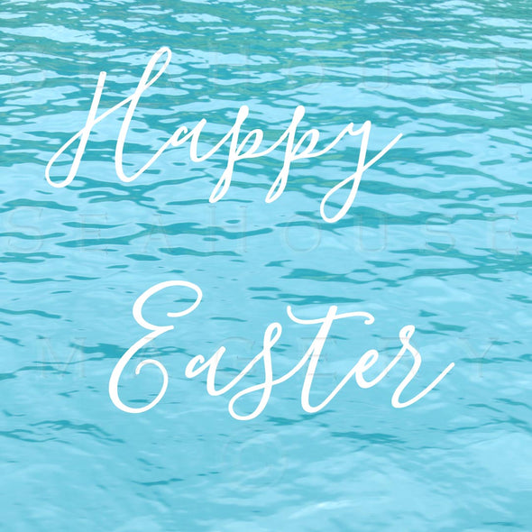 Happy Easter Blue Water 507 Square Size