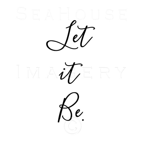WM Let It Be Black Elegant Text Square Size